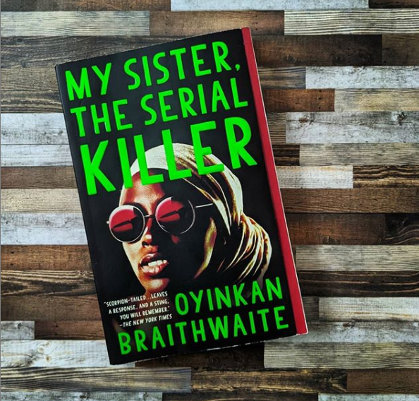 Book Review | My Sister, the Serial Killer by Okinyan Braithwaite ...